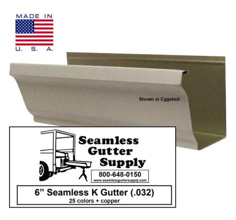6 inch seamless k style gutter Seamless Gutter Supply
