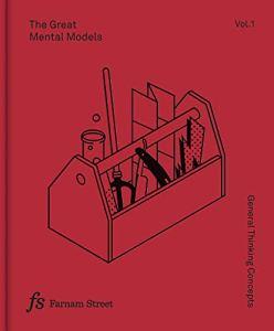 Great mental models Vol. 1