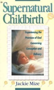 Motherhood is hard. Supernatural Childbirth