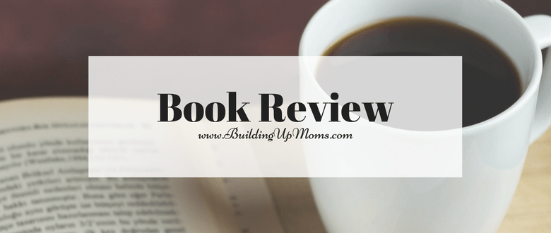 Book Review | Building Up Moms