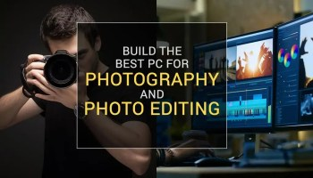 Best PC for Photography and Photo Editing