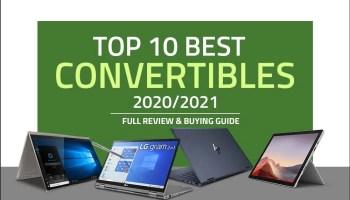 Top 10 Best Convertible Laptops in 2021
