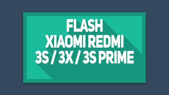 Cara Flash Xiaomi Redmi 3S 3X 3S Prime