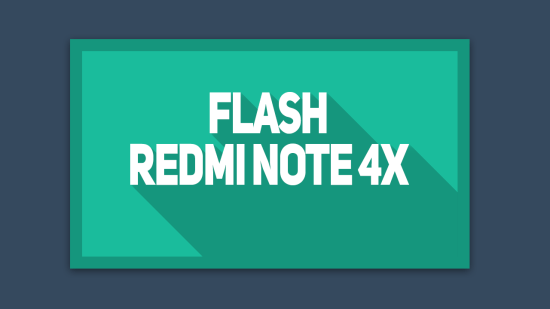 Cara Flash Xiaomi Redmi Note 4X