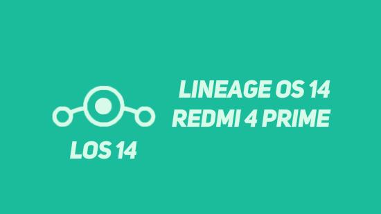 Cara Instal Lineage OS 14.1 Nougat di Xiaomi Redmi 4 Prime (Markw)