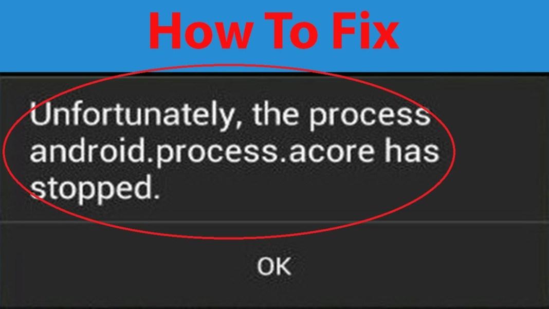 Cara Mengatasi Process Acore Telah Berhenti