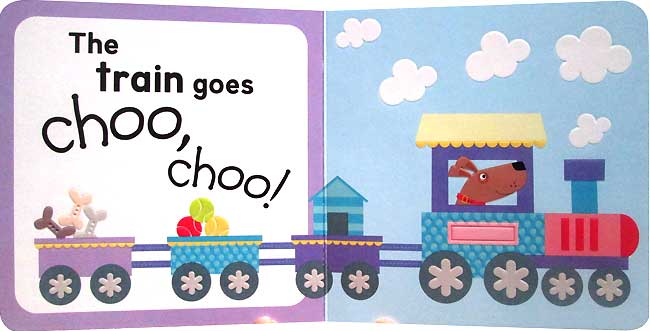 Text = The Train goes Choo Choo. A picture of a train being driven by a dog, in the carriages is a kennel, balls and bones.