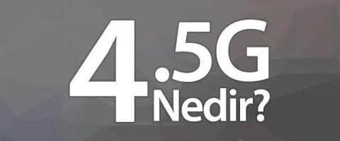 4.5G nedir