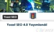 En Popüler WordPress Eklentilerinden Yoast SEO 4.0 Yayımlandı!