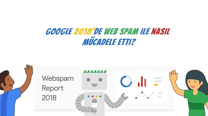 google web spam raporu 2018