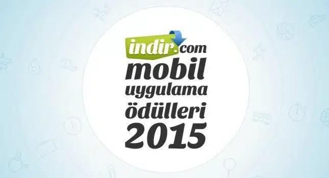 indir.com mobil uygulama ödülleri yarışması 2015