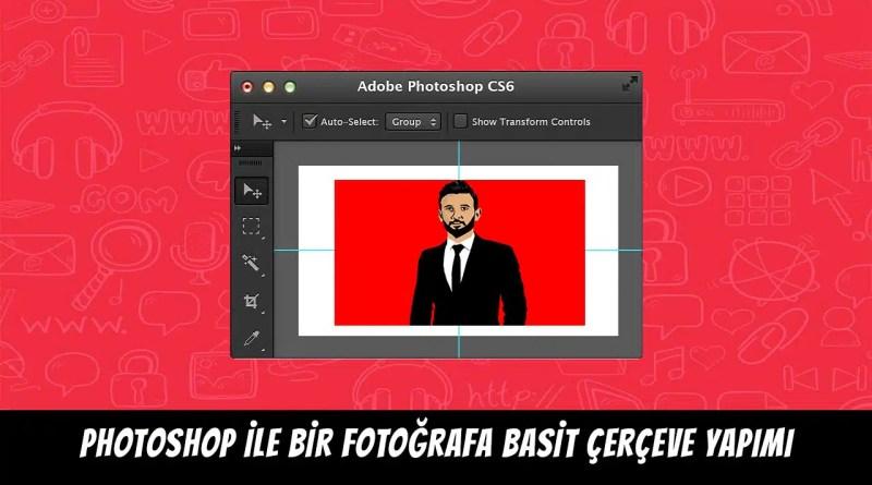 photoshop çerçeve yapımı