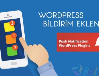 WordPress Bildirim Eklentisi (Push Notifications)