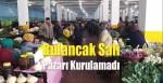 Bulancak'ta Salı Pazarı Kurulamadı
