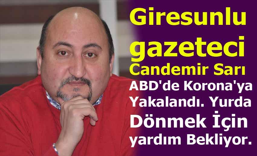 Giresunlu gazeteci ABD'de Korona'ya Yakalandı.