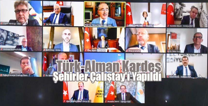 Türk-Alman Kardeş Şehirler Çalıştay'ı Yapıldı