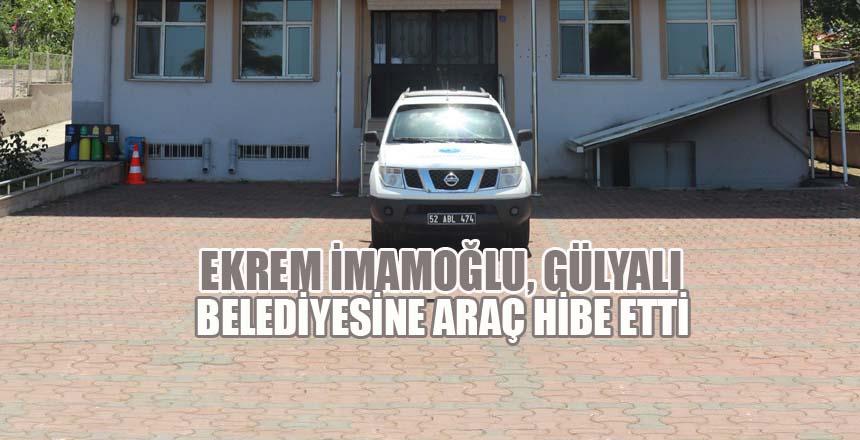 Ekrem İmamoğlu, Gülyalı Belediyesine araç hibe etti
