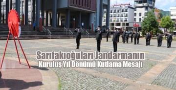 Sarıfakıoğuları'nın Jandarma'nın Kuruluş Yıl Dönümü Mesajı