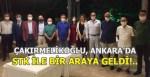 Çakırmelikoğlu, Ankara'da STK İle Bir Araya Geldi