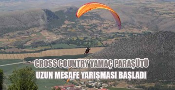 Cross Country Yamaç Paraşütü Uzun Mesafe Yarışması Başladı