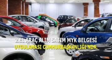 2.El Araç Alım Satım MYK Belgesi Cumhurbaşkanlığı'nda