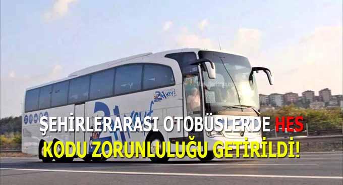 Şehirlerarası Otobüslerde HES Kodu Zorunluluğu Getirildi!