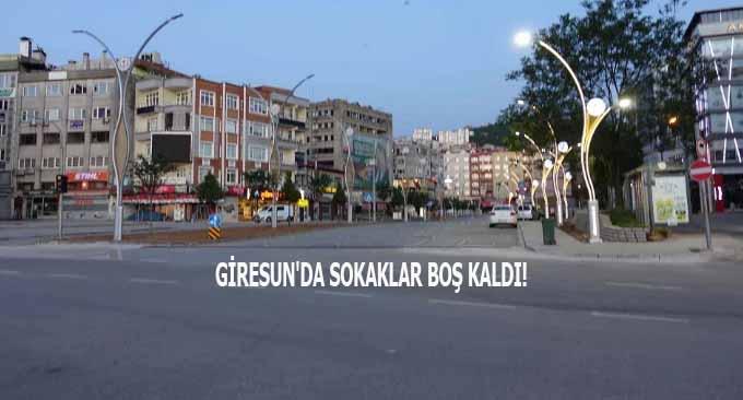 Giresun'da Sokaklar Boş Kaldı!