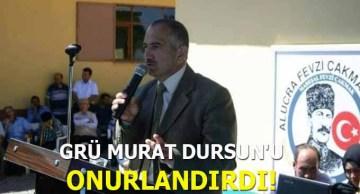 GRÜ Murat Dursun'u Onurlandırdı!