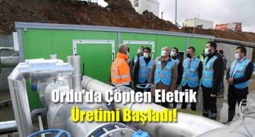 Ordu'da Çöpten Eletrik Üretimi Başladı!