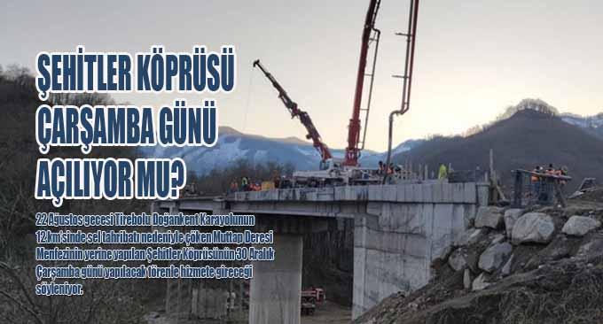 Şehitler Köprüsü Çarşamba Günü Açılıyor mu?