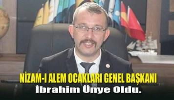 Nizam-I Alem Ocakları Genel Başkanı İbrahim Ünye Oldu.