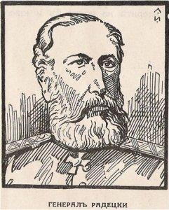 Фьодор Фьодорович Радецки е руски офицер от полски произход, отличил се по време на Руско-турската война от 1877–1878. Радецки завършва инженерно училище и в продължение на близо 30 години участва във войните, водени от Русия срещу народностите в Северен Кавказ. В навечерието на Руско-турската война е назначен за командващ 8-ми корпус, който се прехвърля през река Дунав при Зимница в първия ден на руската офанзива (27 юни 1877). През Руско-турската война (1877-78) генерал Радецки командва 8-ми армейски корпус от руската Дунавска армия, като ръководи тежките отбранителни боеве в Шипченския проход. Той ръководи руските части и по време на битката при Шейново, в която е нанесено решително поражение на османците и са пленени около 36 000 души, командвани от Вейсел паша. След Руско-турската война генерал Радецки заема различни държавни постове в Русия до своята смърт през 1890.