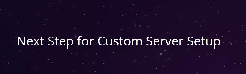 Next Step for Advance Server Setup