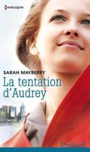Mayberry, Sarah - La tentation d'Audrey