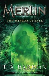 Barron, TA. - Merlin 4 - The Mirror of Fate