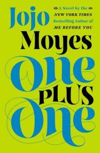 Moyes, Jojo - One plus one