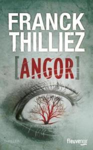 Thilliez, Franck - Angor