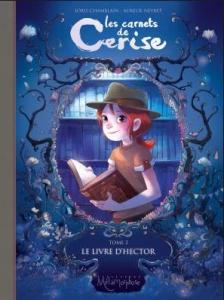 06 - Chamblain, Joris - Les Carnets de Cerise #2 - Le Livre d'Hector