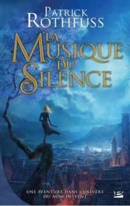 Rothfuss, Patrick - La Musique du Silence