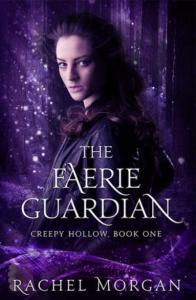 Morgan, Rachel - Creepy Hollow 1 - The Faerie Guardian