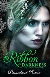 Decadent, Kane - The Trouble with Elves #1 - Ribbon of Darkness