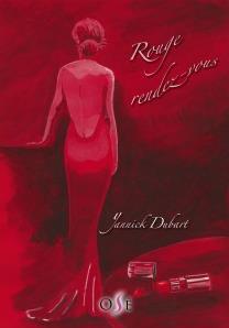 Dubart, Yannick - Rouge rdv