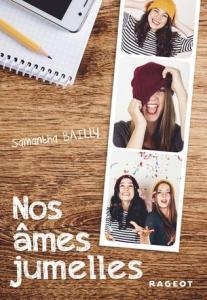 Bailly, Samantha - Nos âmes jumelles