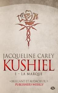Carey, Jacqueline - Kushiel #1 - La Marque