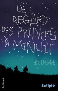 L'Homme, Erik - Le regard des princes à minuit