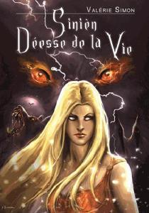 Simon, Valérie - Arkem #2 - Sinièn déesse de la vie