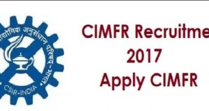cimfr-recruitment-apply-soon-sarkari-naukri