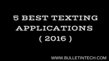 Top 5 Texting Applications ( 2016 Edition )