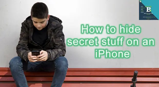 How to hide secret stuff on an iPhone