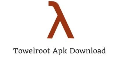 Towelroot -Download Towelroot Apk